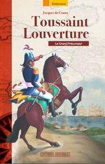 Toussaint_Louverture_Le_Grand_Precurseur
