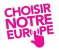 Choisir-notre-europe